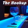 T Que - The Hookup (feat Ortega Mack x Kat)