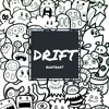 [[Hybrid trap]] Cartel Siege - Drift (Original mix) [[FREE DOWNLOAD]]