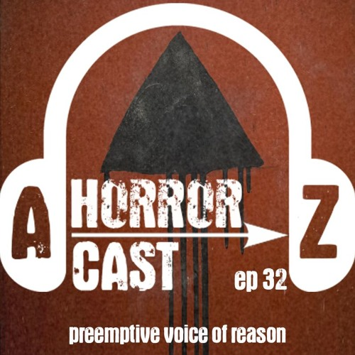 Ep. 32 - The Void - Preemptive Voice of Reason