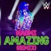 WWE-Amazing(Remix)(Naomi)Theme Song