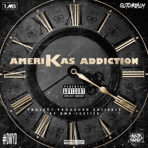 "Amerikas Addiction X RMB JUSTIZE   ""FOUR""  EP"