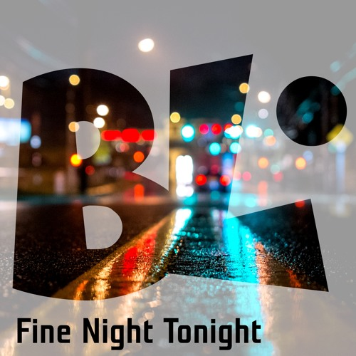 Fine Night Tonight (FREE DOWNLOAD)
