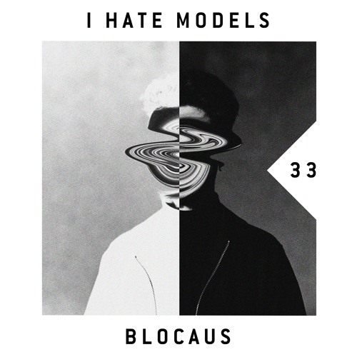 BLOCAUS PODCAST 33 | I HATE MODELS