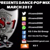 Dance Pop Mix March 2017 Mp3