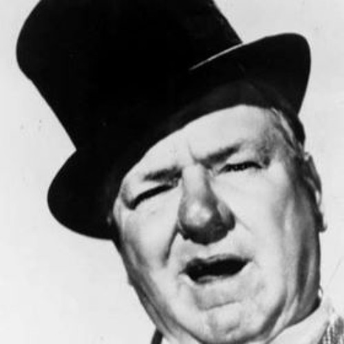 W.C. Fields: Yes! Yes!