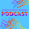 Durham Music Performance Podcast 4 3rd April 2017