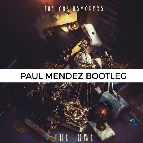 The One (Paul Mendez Bootleg)