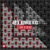 Download 4B x Junkie Kid - Love Is Dead Mp3