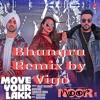 Move your Lakk ft. Vigo (Bhangra Remix)