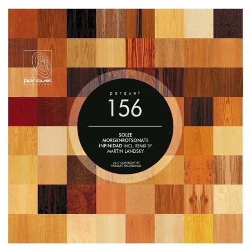 Solee - Infinidad (Martin Landsky Remix - Cut) / Parquet Recordings