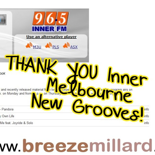 BREEZE MILLARD on INNER FM MELBOURNE - NEW GROOVES
