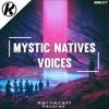 Mystic Natives - Voices
