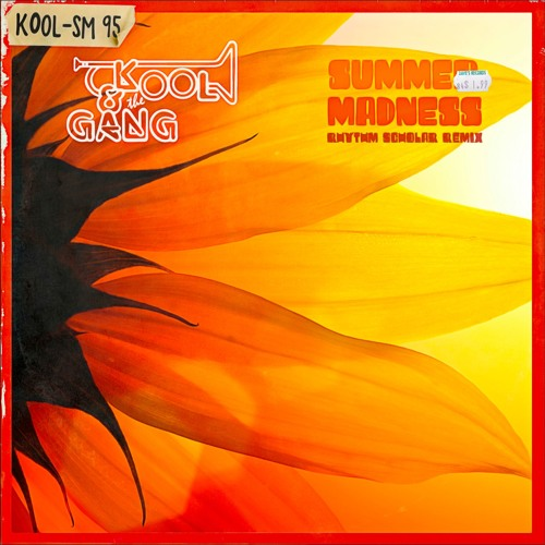 Kool & The Gang - Summer Madness (Rhythm Scholar Remix)