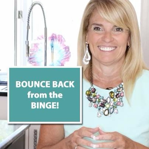 Bounce Back From The Binge!