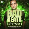 Bad Beats Mixtape 4 mixed by Bad Berry