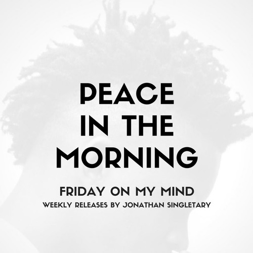 Peace In The Morning