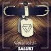 Wanna Wake - Saluki [DROP IT NETWORK EXCLUSIVE]