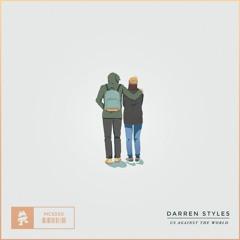 Darren Styles - Us Against The World