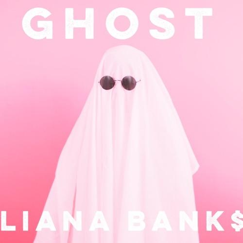 Liana Banks - Ghost