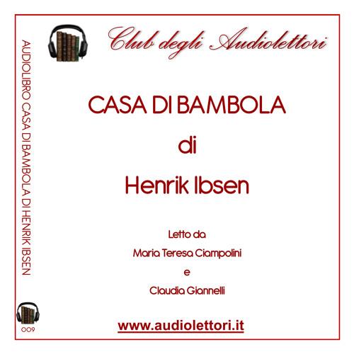 Anteprima Audiolibro: Casa Di Bambola di Henrik Ibsen