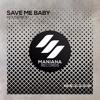 Housenick - Save Me Baby  (Original Mix)