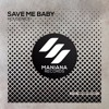 Housenick - Save Me Baby (Nayio Bitz Remix)