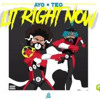 Ayo and Teo- Lit right now ( D@ NoZ
