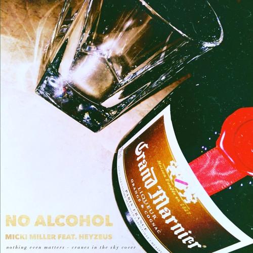 NO ALCOHOL feat. Heyzeus