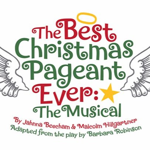 The Best Christmas Pageant Ever—The Musical