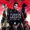 Puerta Abierta Feat Noriel, Bad Bunny