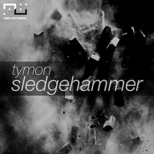 Tymon-Sledgehammer