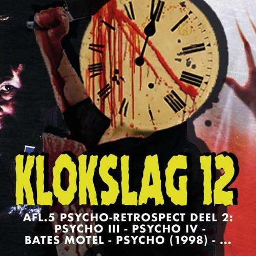5. Psycho Retrospect deel II: Psycho III (1986),Psycho IV (1990),Bates Motel (1987) en Psycho (1998)