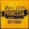 Río Roma - Princesa ft. CNCO (Dani Cobo Remix Edit)*COPYRIGHT* ------ +FREE DOWNLOAD+