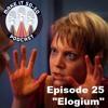 Episode 25 - Elogium