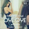 Tasha Tah _ Oye Oye song | latest single 2017 | new punjabi song  | audio