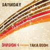 Saturday (feat. Taka Boom) [Original Mix]