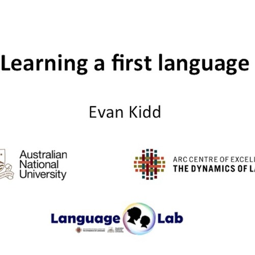Public Lecture: Learning a first language