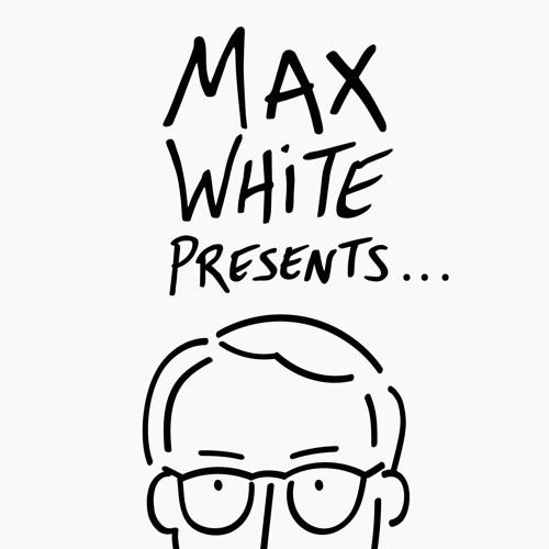 Episode 25: Max White Presents...Zered Bassett