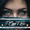 Hakan Akkus - I Can't Be (Mike Tsoff & German Avny Remix)