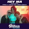 Pitbull & J Balvin - Hey Ma ft. Camila Cabello (Kaar Wonkaa Rmix 2017)