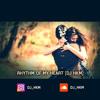RHYTHM OF MY HEART  [Tamil BGM Remix ]