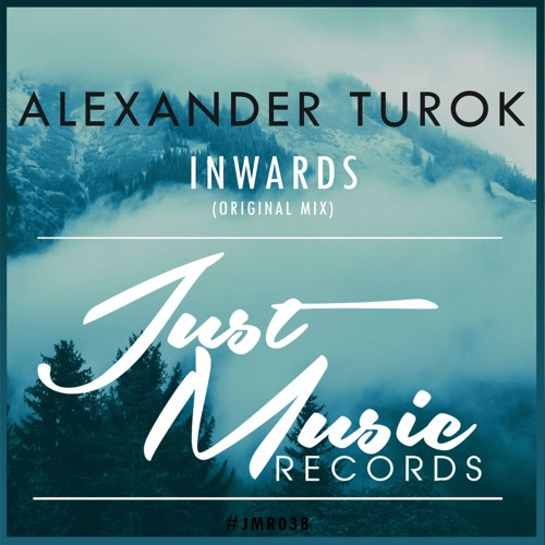 Alexander Turok - Inwards (Original Mix)[Preview] OUT NOW !!