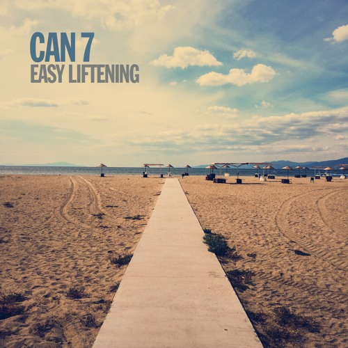 Can 7 - Easy Liftening EP