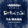 Fatboy Slim - Ya Mama (Push The Tempo) (Assel Remix)