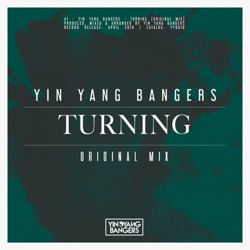 Yin Yang Bangers - Turning (Original Mix)