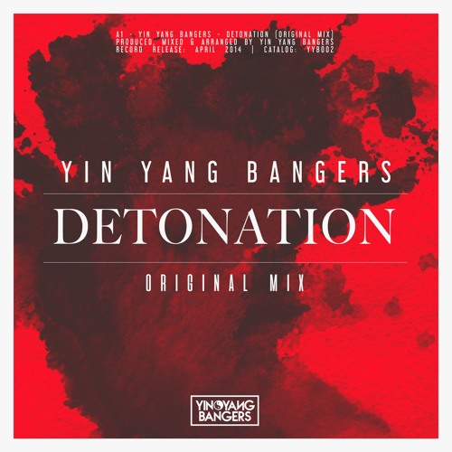 Yin Yang Bangers - Detonation (Original Mix)