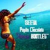 SEEYA - Papito Chocolata (Dynoro Bootleg)