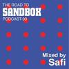 Road To Sandbox 2017 // Mixed By Safi