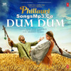Dum Dum (Phillauri) - SongsMp3.Co