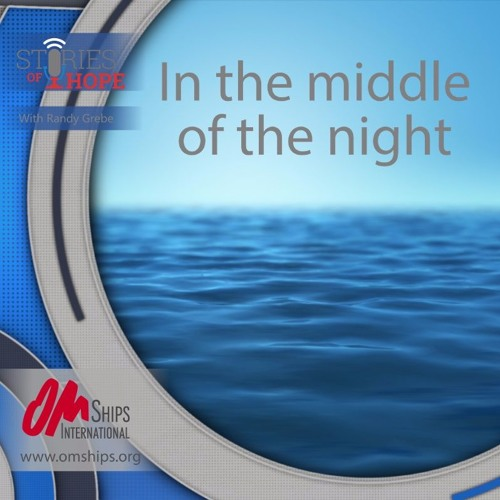 Stories Of Hope - In The Middle Of The Night